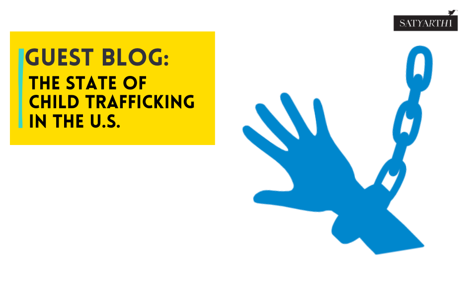 Guest Blog: The State of Child Trafficking in the U.S.